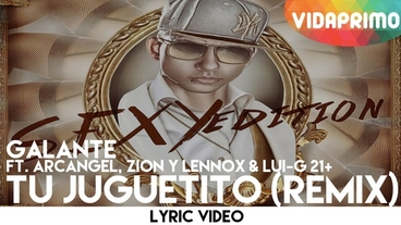 Tu Juguetito   (Remix) [Lyric Video] - Galante El Emperador