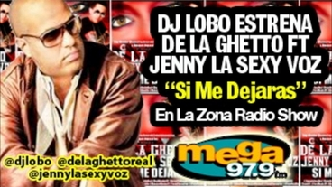 Si Me Dejaras  (Radio Rip - DJ Lobo La Zona) [Official Audio] - De La Ghetto
