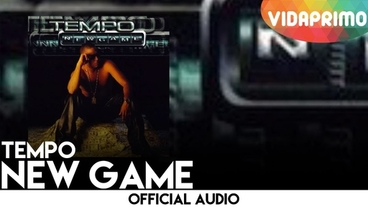 New Game [Official Audio] - Tempo