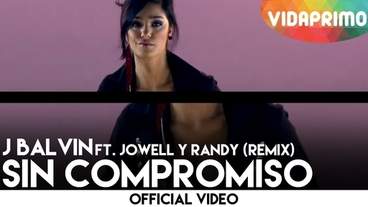 Sin Compromiso [Official Video] - J Balvin