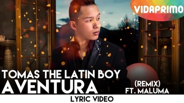 Aventura   (Remix) [Lyric Video] - Tomas The Latin Boy
