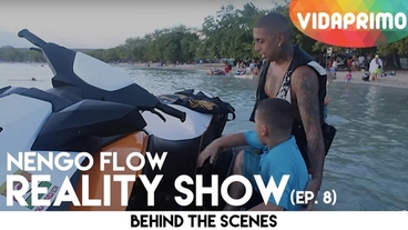 Reality Show   (Episodio 8) [Behind the Scenes] - Ñengo Flow