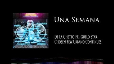 Una Semana  [Official Audio] - De La Ghetto
