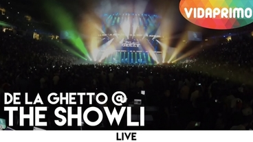 The Showli   (Vivo) [Behind the Scenes] - De La Ghetto