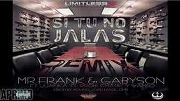 Si Tu No Jalas  (Official Remix) - Mr. Frank y Gabyson