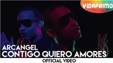 Contigo Quiero Amores (Con Lyrics) [Official Video] - Arcangel
