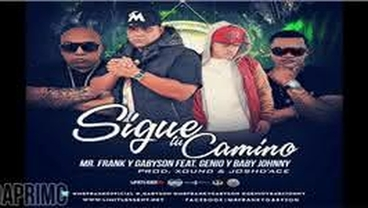 Sigue Tu Camino - Mr. Frank y Gabyson