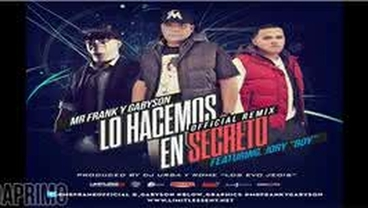 Lo Hacemos En Secreto  (Official Remix) - Mr. Frank y Gabyson