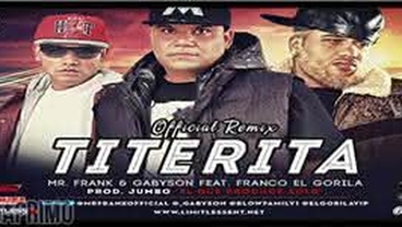 Titerita  (Official Remix) - Mr. Frank y Gabyson