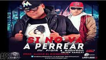 Si No Va A Perrear - Mr. Frank y Gabyson