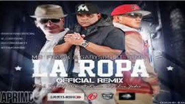 La Ropa  (Official Remix) - Mr. Frank y Gabyson