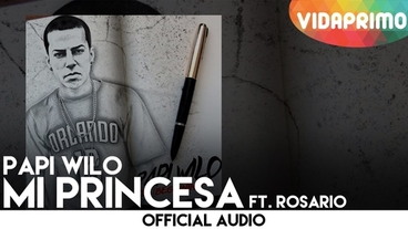 Mi Princesa  [Official Audio] - Papi Wilo