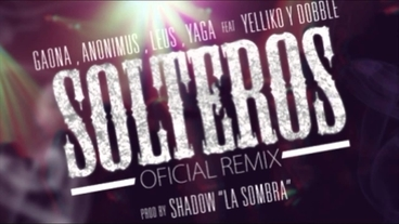 Solteros RMX   (Preview) [Official Audio] - Yaga 'El Yagazaky'