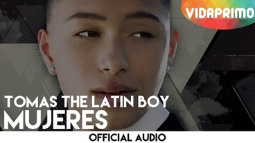 Mujeres  [Official Audio] - Tomas The Latin Boy