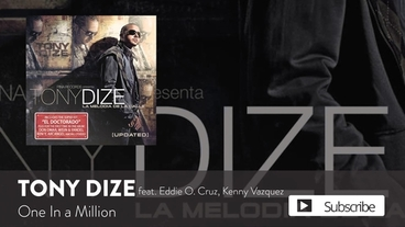 One In a Million  [Official Audio] - Tony Dize