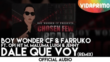 Dale Que Voy    (remix) [Official Audio] - Boy Wonder CF
