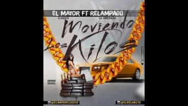 Moviendo Los Kilos Ft Relampago  [Official Audio] - El Mayor Clasico