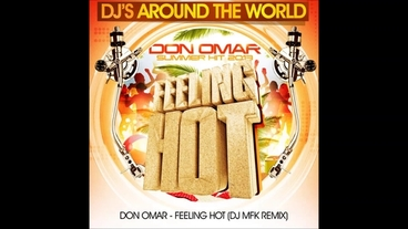 Feeling Hot   (DJ MFK Remix) [Official Audio] - Don Omar