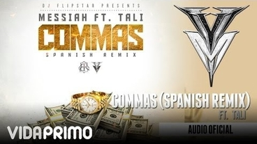Commas (Spanish) (Remix) [Official Audio] - Messiah