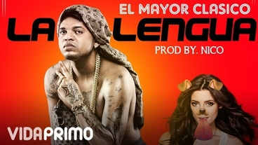 La Lengua [Official Audio] - El Mayor Clasico