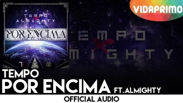 Por Encima [Official Audio] - Tempo