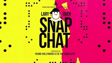 Snap Chat [Official Audio] - Lary Over