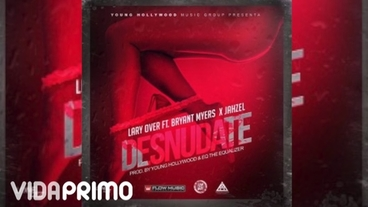 Desnudate Ft Bryant Myers & Jahzel [Official Audio] - Lary Over