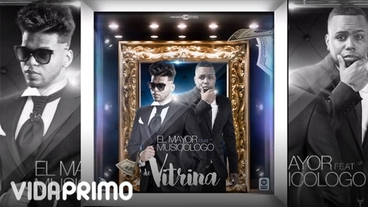 De Vitrina Ft. Musicologo (Remix) Prod. By Dj Patio [Official Audio] - El Mayor Clasico