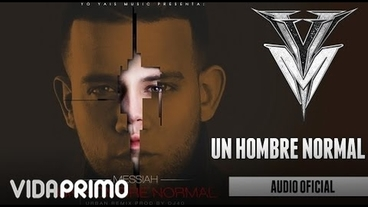 Un Hombre Normal (Urban Remix) [Official Audio] - Messiah