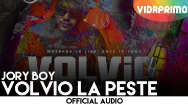 Volvió La Peste [Official Audio] - Jory Boy