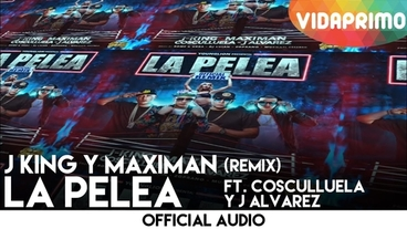 La Pelea [Official Audio] - J King y Maximan