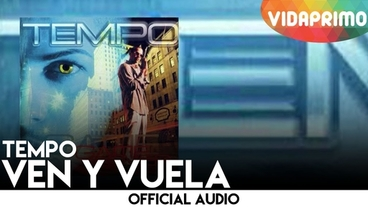 Ven Y Vuela [Official Audio] - Tempo