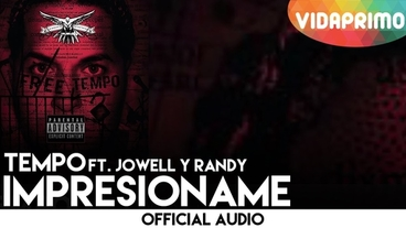 Impresioname Ft. Jowell Y Randy [Official Audio] - Tempo