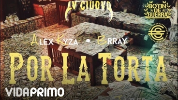 Por La Torta ft  Brray, Joyce Santana, JA.V.ER [Official Audio] - Alex Kyza
