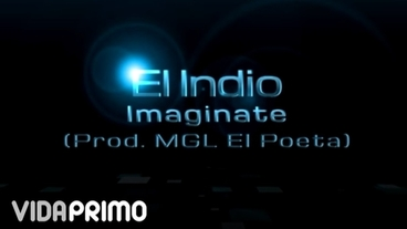 Imagínate [Lyric Video] - El Indio