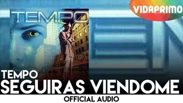 Seguiras Viendome [Official Audio] - Tempo