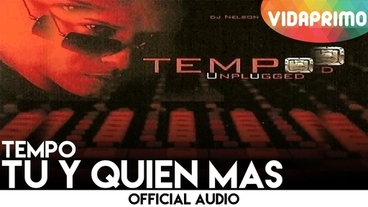 Tu Y Quien Mas [Official Audio] - Tempo