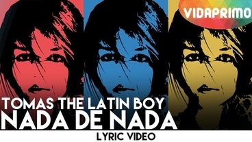 Nada de Nada [Lyric Video] - Tomas The Latin Boy