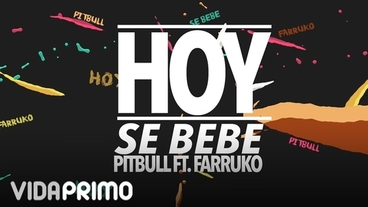 Hoy Se Bebe [Lyric Video] - Pitbull