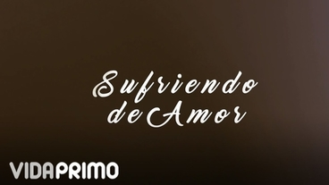 Sufriendo de Amor [Lyric Video] - Papi Wilo