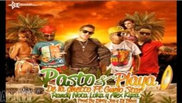 Pasto y Playa - De La Ghetto