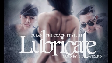 Lubricate [Lyric Video] - Duran The Coach