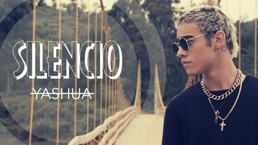 Silencio  (Lyrics) [Official Video] - Yashua