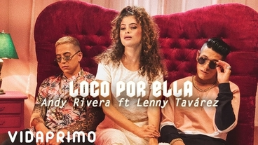 Loco Por Ella [Official Video] - Andy Rivera