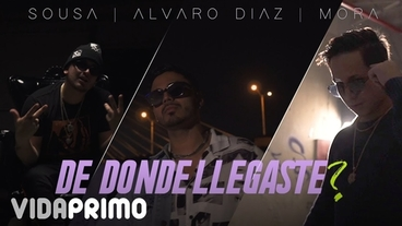 De Dónde Llegaste? [Official Video] -