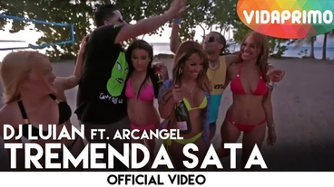 Tremenda Sata [Official Video] - DJ Luian