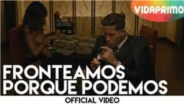 Fronteamos Porque Podemos  (con lyrics) [Official Video] - De La Ghetto