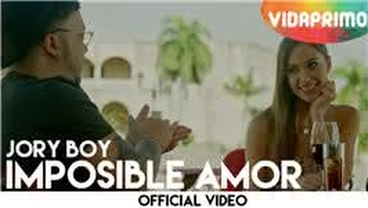 Imposible Amor  [Official Video] - Jory Boy