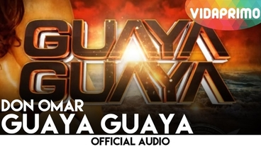 Guaya Guaya  (Con Lyrics) [Official Audio] - Don Omar