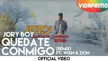 Quedate Conmigo   (Remix) [Official Video] - Jory Boy